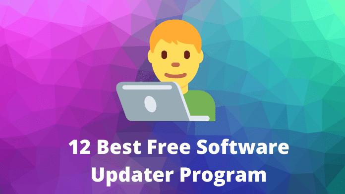 12 Best Free Software Updater Program